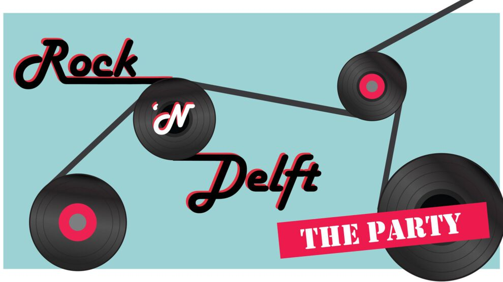 Rock'n Delft ~ The Party